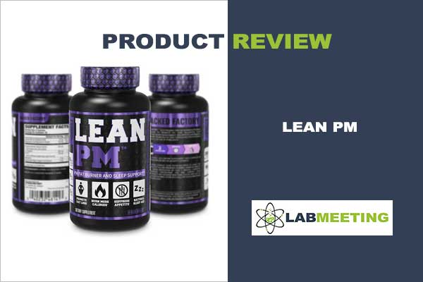 Lean PM fat burner reviews